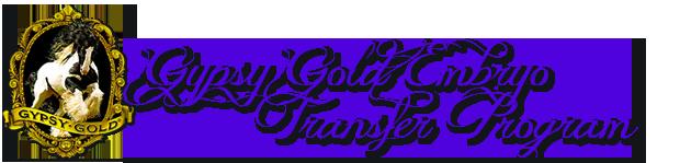 Gypsy Gold Embryo Transfer Program